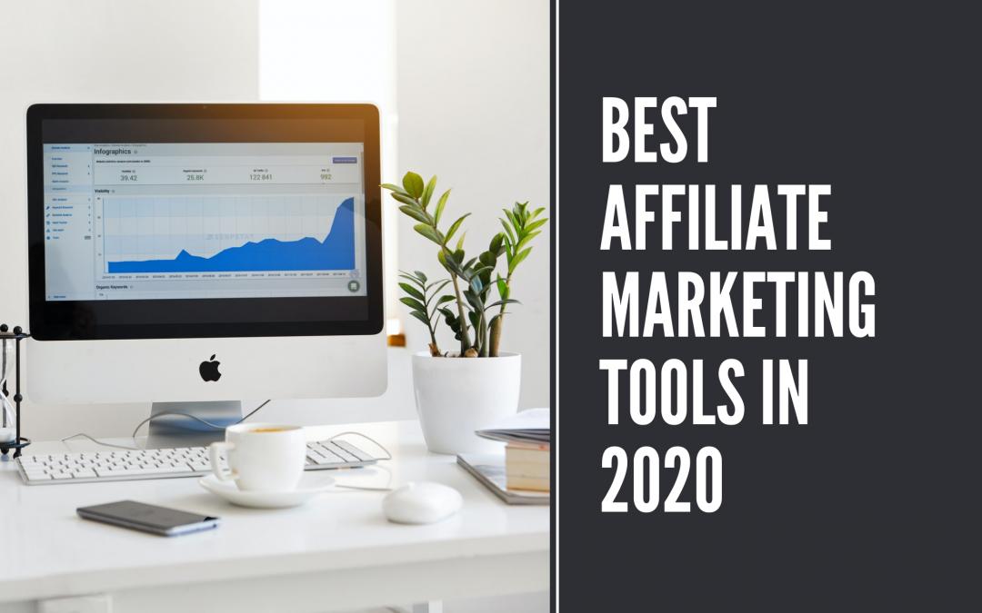 Best affiliate marketing tools in 2020